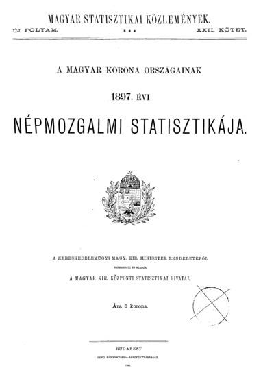A Magyar Korona országainak 1897. évi népmozgalmi statisztikája