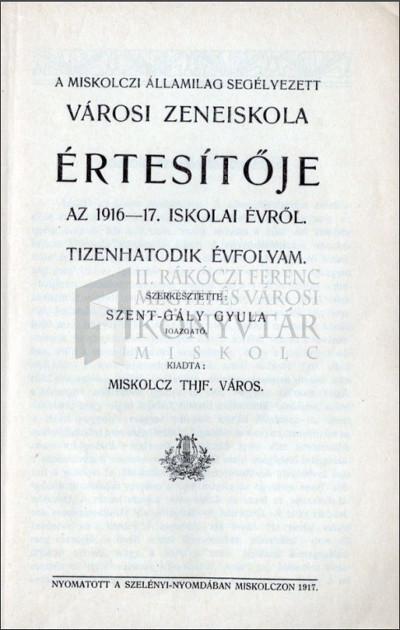 A miskolczi államilag segélyezett Városi Zeneiskola értesítője az 1916-17. iskolai évről