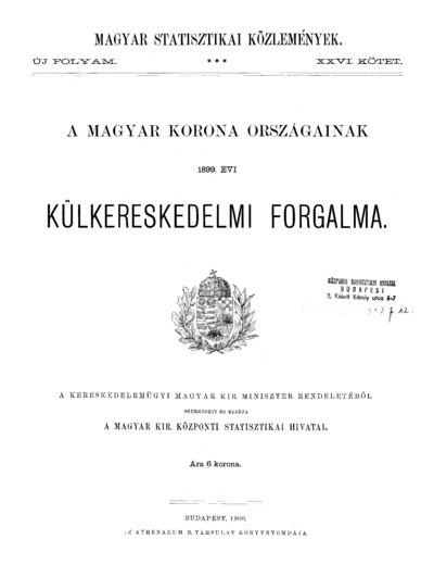 A Magyar Korona országainak 1899. évi külkereskedelmi forgalma