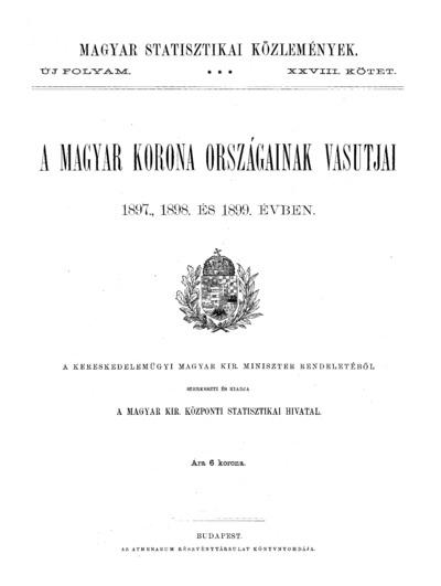 A Magyar Korona országainak vasutjai 1897., 1898. és 1899. évben