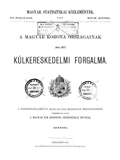 A Magyar Korona országainak 1900. évi külkereskedelmi forgalma