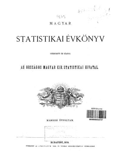 Magyar statistikai évkönyv. 2. évfolyam