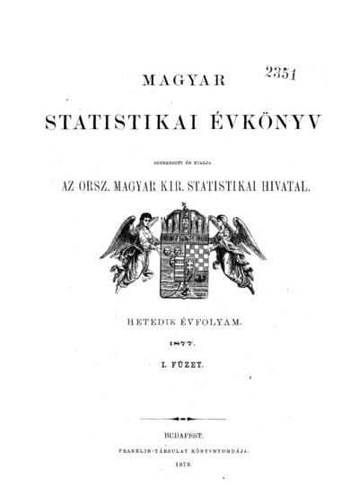 Magyar statistikai évkönyv. 7. évfolyam