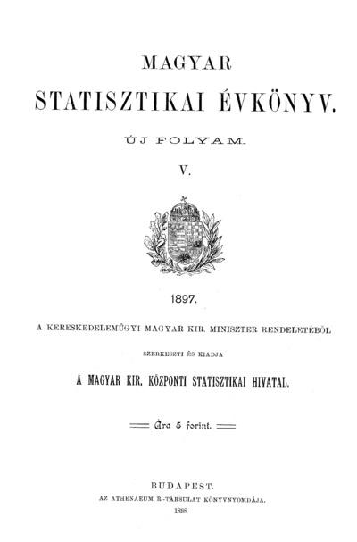 Magyar statisztikai évkönyv 1897. Ú. F. 5.