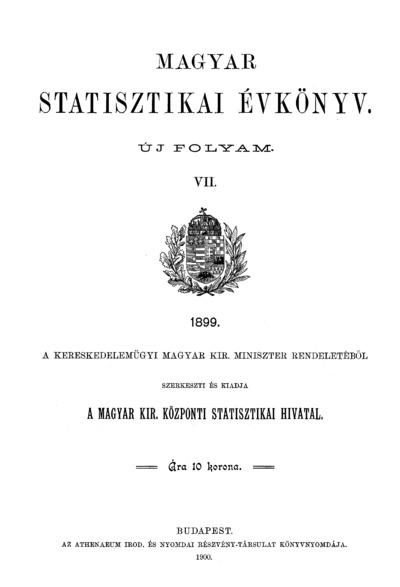 Magyar statisztikai évkönyv 1899. Ú. F. 7.