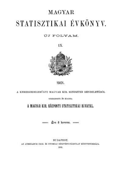 Magyar statisztikai évkönyv 1901. Ú. F. 9.