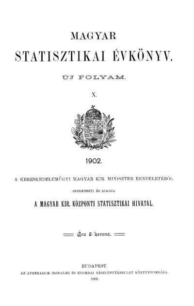 Magyar statisztikai évkönyv 1902. Ú. F. 10.