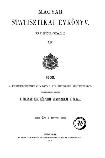 Magyar statisztikai évkönyv 1906. Ú. F. 14.