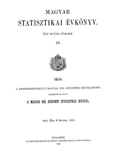 Magyar statisztikai évkönyv 1904. Ú. F. 12.