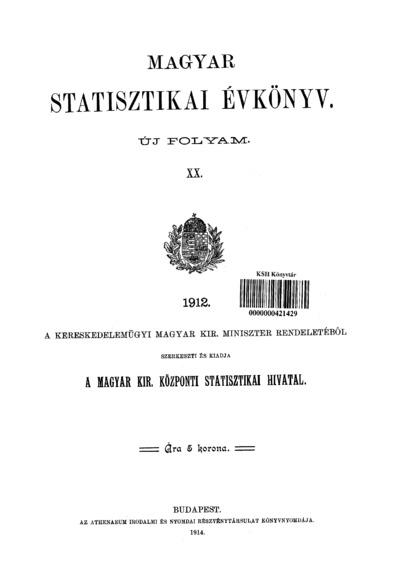 Magyar statisztikai évkönyv 1912. Ú. F. 20.