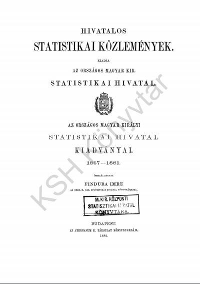 Az Országos Magyar Királyi Statistikai Hivatal kiadványai, 1867-1881