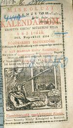 Miskolczi nemzeti kalendáriom, ... 1831-dik ... esztendőre