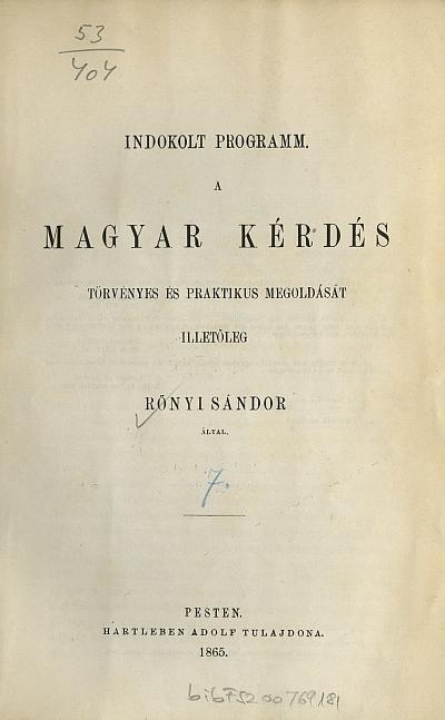 Indokolt programm, a magyar kérdés törvényes és praktikus megoldását illetőleg