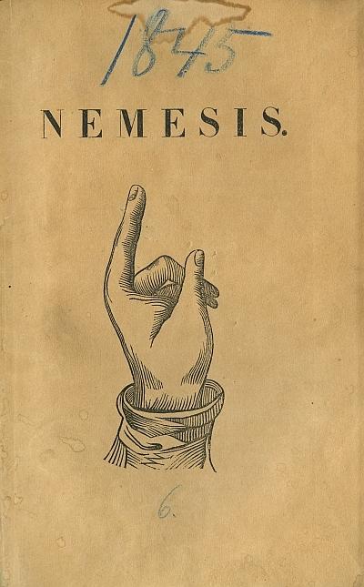 Nemesis vagyis A' természeti törvények' élő elemei lerontják a' polgári törvényeket, ha ezeknek moralis alapjok nincs, vagy hiún kezelvék