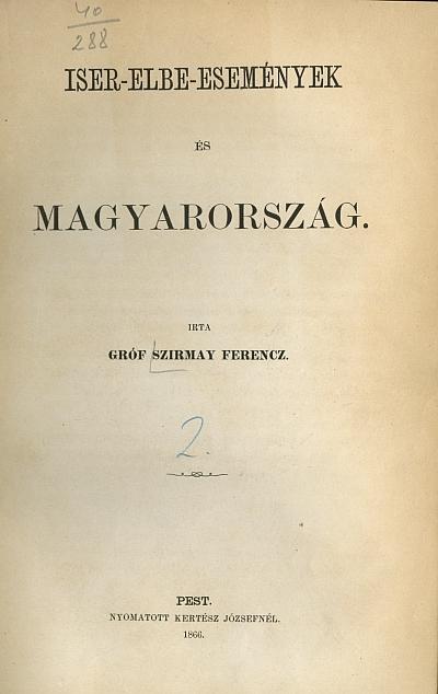 Iser-Elbe események és Magyarország