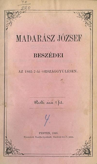 Madarász József beszédei az 1865/7-ki országgyülésen