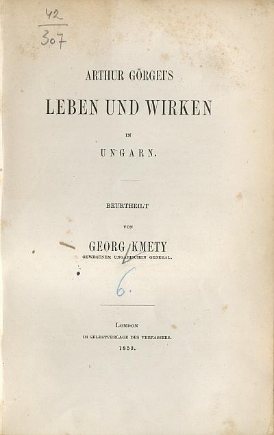 Arthur Görgei's Leben und Wirken in Ungarn