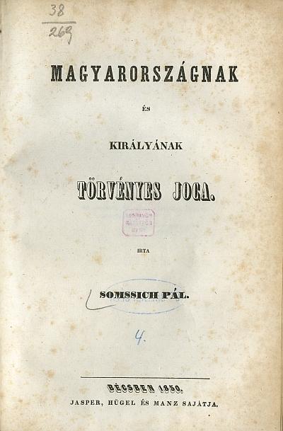 Magyarországnak és királyának törvényes joga