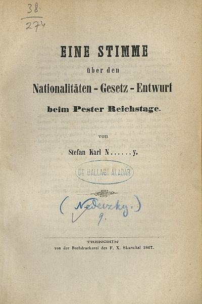 Eine Stimme über den Nationalitäten- Gesetz - Entwurf beim Pester Reichstage