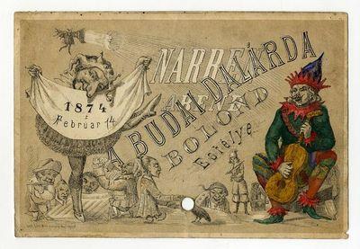 Meghívó a Budai Dalárda bolondestélyére, 1874