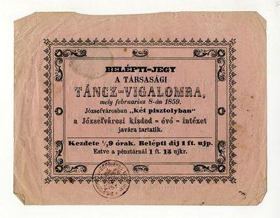 Belépti jegy jótékonysági bálra a Két Pisztoly-ban, 1859