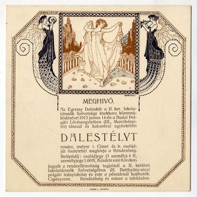 Meghívó dalestélyre, Egressy Daloskör és II. ker-i Iskolatársnők Szövetsége, 1913