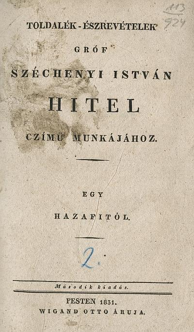 Toldalék-észrevételek gróf Széchényi István Hitel czímű munkájához
