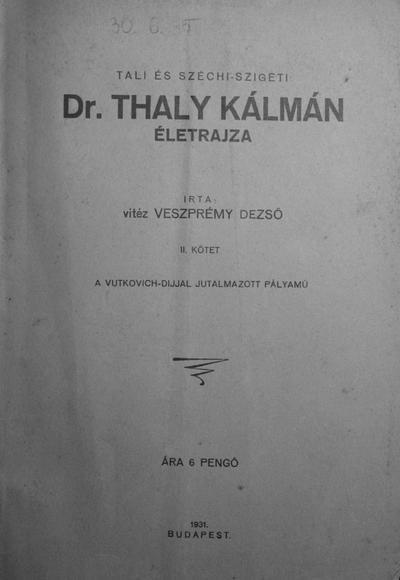 Dr. Thaly Kálmán életrajza