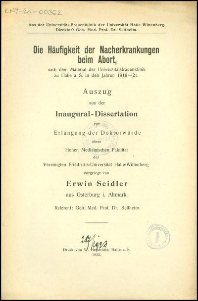 Die Häufigkeit der Nacherkrankungen beim Abort, nach dem Material der Universitätsfrauenklinik zu Halle a. S. in den Jahren 1919-21