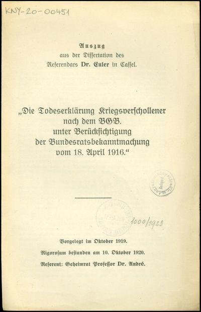 Die Todeserklärung Kriegsverschollener nach dem BGB. unter Berücksichtigung der Bundesratsbekanntmachung vom 18. April 1916.
