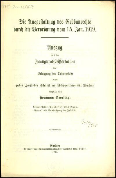 Die Ausgestaltung des Erbbaurechts durch die Verordnung vom 15. Jan. 1919