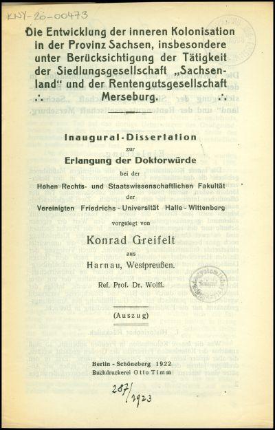 Die Entwicklung der inneren Kolonisation in der Provinz Sachsen, insbesondere unter Berücksichtigung der Tätigkeit der Siedlungsgesellschaft Sachsenland und der Rentengutsgesellschaft Merseburg