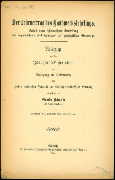 Der Lehrvertrag des Handwerkslehrlings : Versuch einer systematischen Darstellung des gegenwärtigen Rechtszustandes auf geschichtlicher Grundlage