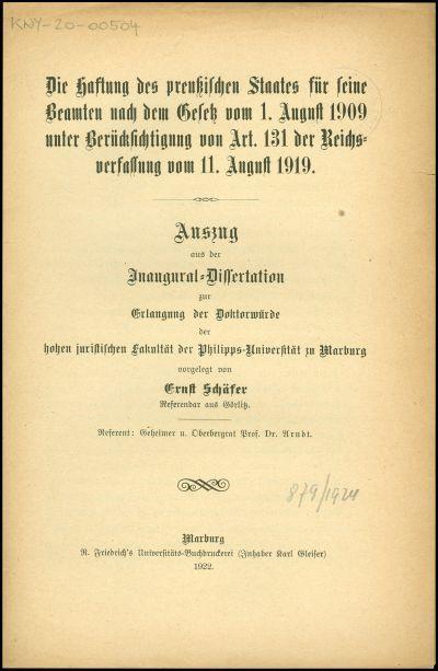 Die Haftung des preussischen Staates für seine Beamten nach dem Gesetz vom 1. August 1909 unter Berücksichtigung von Art. 131 der Reichsverfassung vom 11. August 1919
