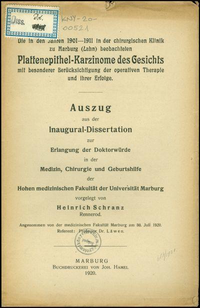Die in den Jahren 1901-1911 in der chirurgischen Klinik zu Marburg (Lahn) beobachteten Plattenepithel-Karzinome des Gesichts mit besonderer Berücksichtigung der operativen Therapie und ihrer Erfolge