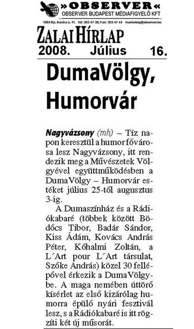 DumaVölgy, Humorvár
