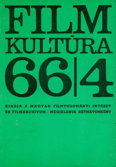 Filmkultúra 1966/4. szám