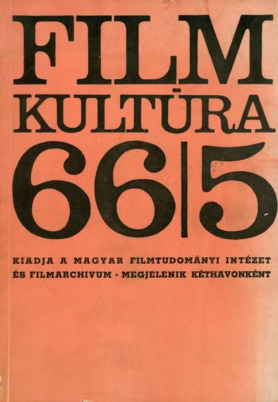 Filmkultúra 1966/5. szám