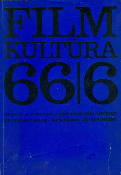 Filmkultúra 1966/6. szám
