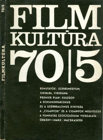 Filmkultúra 1970/5. szám