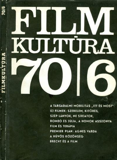 Filmkultúra 1970/6. szám