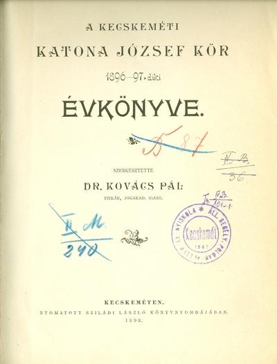 A kecskeméti Katona József Kör 1896-1897-diki évkönyve
