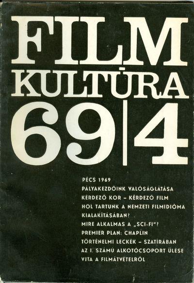 Filmkultúra 1969/4. szám