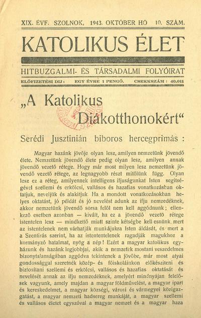 Katolikus Élet XIX. évfolyam, 1943. október