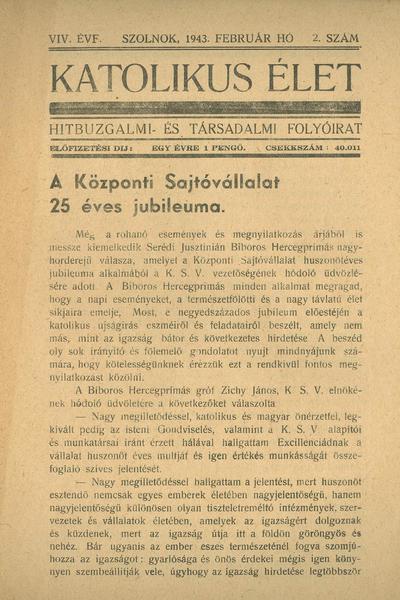 Katolikus Élet XIX. évfolyam, 1943. február