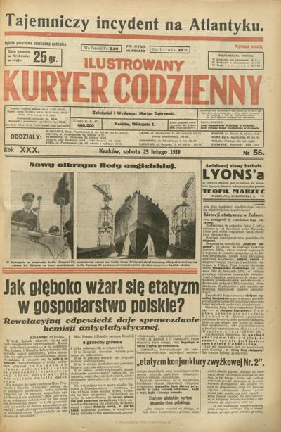 Ilustrowany Kuryer Codzienny. 1939, nr 56 (25 II)