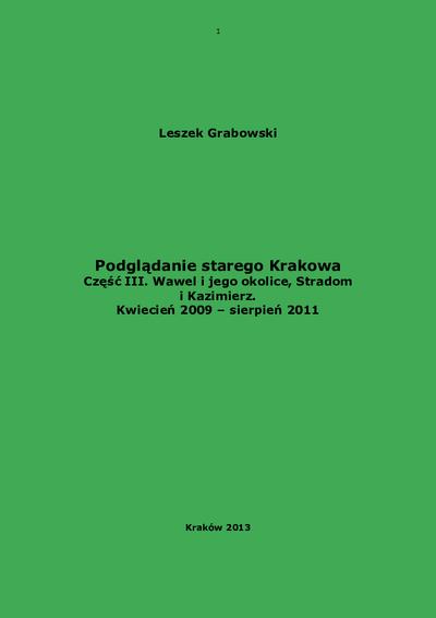 Podglądanie starego Krakowa : zabytkowe Śródmieście. Cz. 3