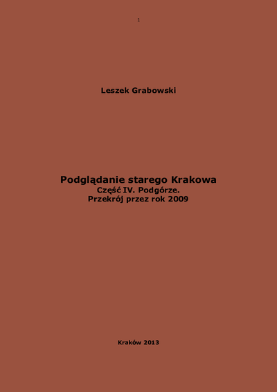 Podglądanie starego Krakowa : zabytkowe Śródmieście. Cz. 4