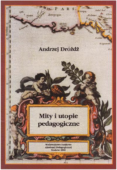 Mity i utopie pedagogiczne