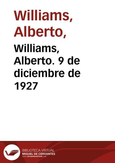 Williams, Alberto. 9 de diciembre de 1927